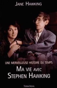 Jane Hawking - Ma vie avec Stephen Hawking - Une merveilleuse histoire du temps.