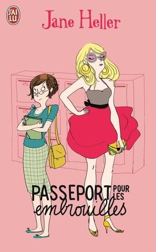 Jane Heller - Passeport pour les embrouilles.