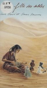 Jane Hervé et Herma Kervran - La Fille des sables.