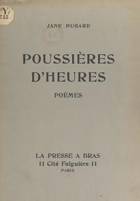 Jane Hugard et Emmanuel Gondouin - Poussières d'heures.