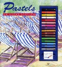 Jane Hughes - Pastels, le livre-atelier.