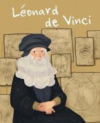 Jane Kent - La vie de Léonard de Vinci.