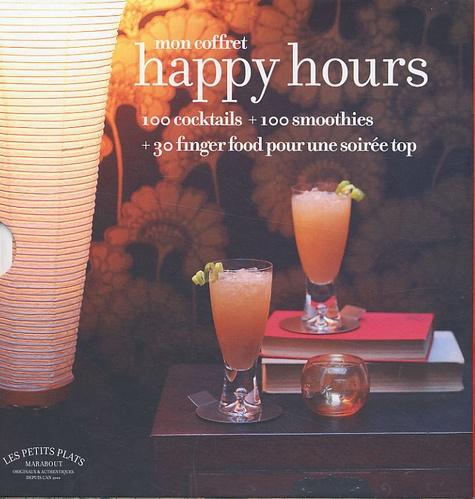 Jane Lawson et Tim Robinson - Mon coffret Happy hours - 100 cocktails + 100 smoothies + 30 finger food pour une soirée top.