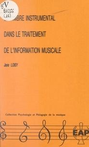 Jane Loisy et Michel Imberty - Le timbre instrumental dans le traitement de l'information musicale.