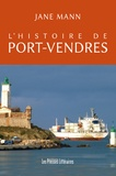 Jane Mann - L'histoire de Port-Vendres.