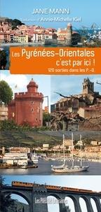Jane Mann - Les Pyrénées-Orientales c'est par ici !.