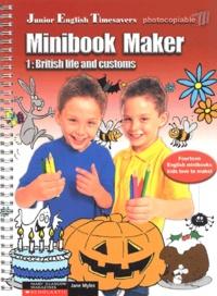 Jane Myles - Minibook maker - British life and customs.