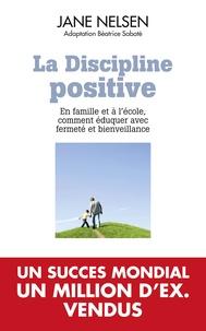 Jane Nelsen - La discipline positive.