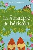 Jane O'Connor - La stratégie du hérisson.
