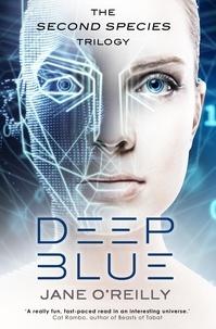 Jane O'Reilly - Deep Blue.