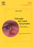 Jane Olver - Chirurgie des voies lacrymales.