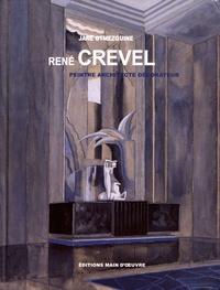 Jane Otmezguine - René Crevel - Peintre, architecte, décorateur.