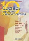 Jane Péraud et Javier Tomeo - Diez Cuentos espanoles y latinoamericanos.