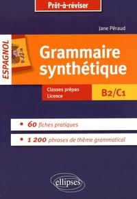 Jane Péraud - Grammaire synthétique espagnol B2/C1.
