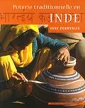 Jane Perryman - Poterie traditionnelle en Inde.
