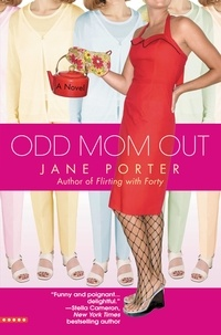 Jane Porter - Odd Mom Out.