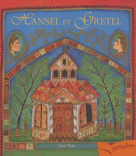 Jane Ray - Hansel et Gretel.