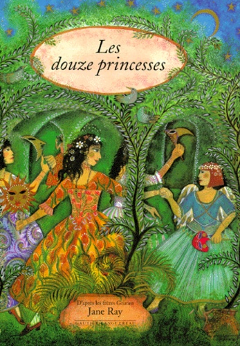 Jane Ray - Les douze princesses.