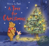Jane Riordan et Eleanor Taylor - Winnie-the-Pooh  : A Tree for Christmas.