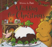 Jane Riordan - Winnie-the-Pooh - A Pudding for Christmas.