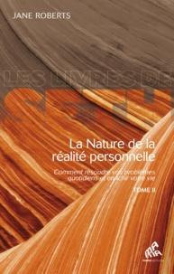 La nature de la réalité personnelle - Jane Roberts - 9782845940666 - 11,99 €