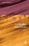 """Jane Roberts - La réalité """"inconnue"""" - Tome 1."""