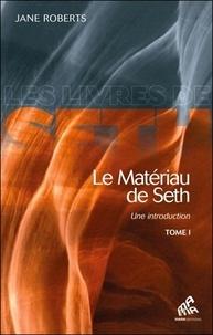 Le matériau de Seth, une initiation - Tome 1.pdf