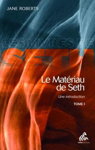 Le matériau de Seth, une initiation - Jane Roberts de Jane Roberts