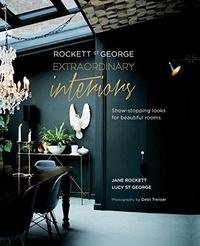JANE ROCKETT ET LUCY - Rockett St George, extraordinary interiors.