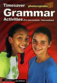 Jane Rollason - Grammar Activities Pre-intermediate - intermediate - Teacher's reference key.