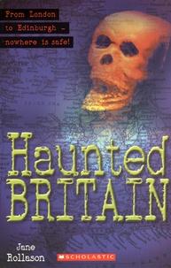 Jane Rollason - Haunted Britain.