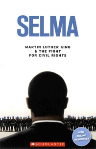 Jane Rollason - Selma - Martin Luther King & the Fight for Civil Rights.
