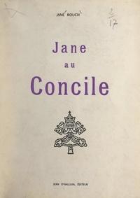 Jane Rouch - Jane au Concile.