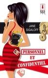 Jane Sigaloff - Personnel et confidentiel.