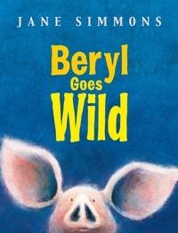 Jane Simmons - Beryl Goes Wild.