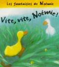 Jane Simmons - Vite, vite, Noémie !.