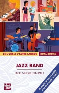 Jane Singleton Paul - Jazz band.