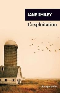Jane Smiley - L'exploitation.