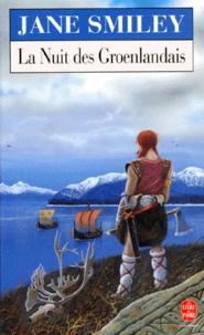 Jane Smiley - La nuit des Groenlandais.