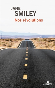 Jane Smiley - Nos révolutions.