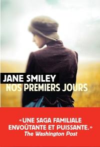 Jane Smiley - Un siècle américain Tome 1 : Nos premiers jours.