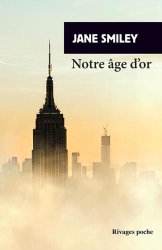 Un siècle américain Tome 3 Notre âge d'or