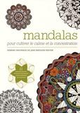 Jane Snedden Peever - Mandalas - Pour cultiver le calme et la concentration.