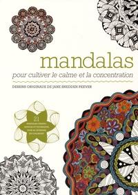 Mandalas - Pour cultiver le calme et la concentration.pdf