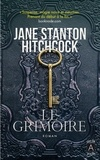 Jane Stanton Hitchcock - Le Grimoire.