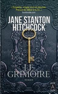 Jane Stanton Hitchcock et Jane Stanton Hitchcock - Le Grimoire.