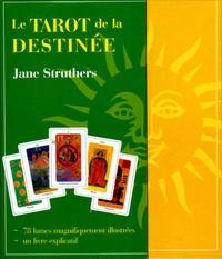 Jane Struthers - Le Tarot de la destinée. 1 Jeu