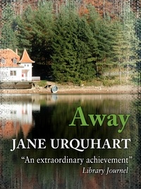 Jane Urquhart - Away.