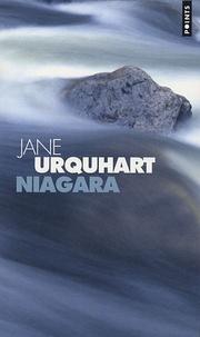 Jane Urquhart - Niagara.