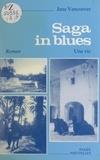 Jane Vancoover - Saga in blues - Une vie.